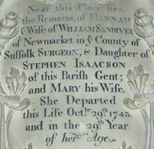 Memorial to Hannah Sandiver née Isaacson inside St Mary's church, Burwell, mentioning her husband William Sandiver of Newmarket, surgeon (see below or click image for source and acknowledgements etc., ref. Image 1).