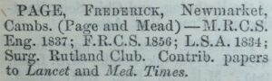 Frederick Page's 1857 Medical Directory entry mentioning 'Page and Mead'; see the page on George Borwick Mead for a reciprocal entry (see below or click image for source and acknowledgements etc., ref. Image 2).